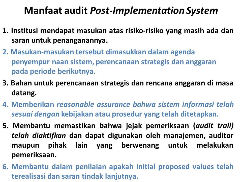 Manfaat audit Post-Implementation System