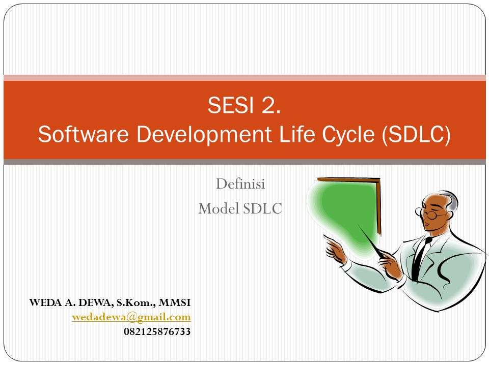 SESI 2. Software Development Life Cycle (SDLC)