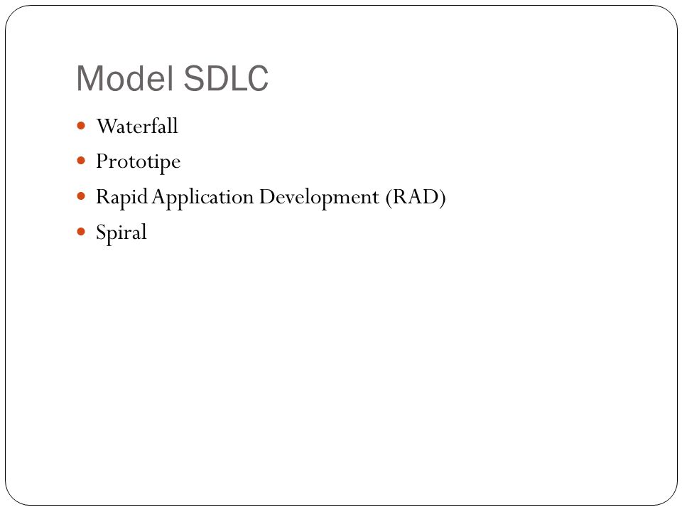 Model SDLC Waterfall Prototipe Rapid Application Development (RAD)