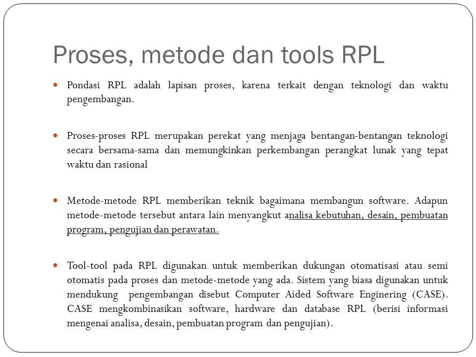 Proses, metode dan tools RPL