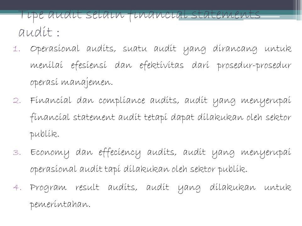 Tipe audit selain financial statements audit :