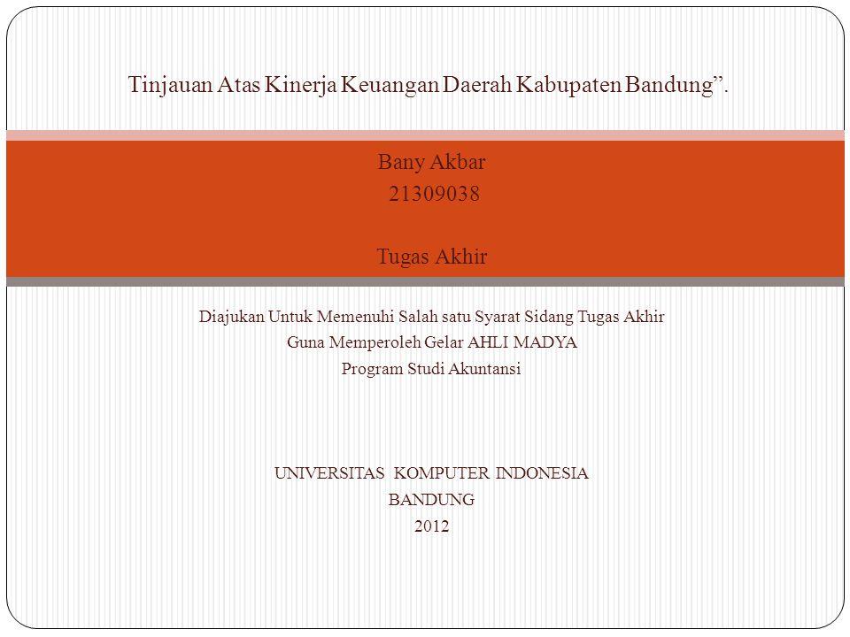 Tinjauan Atas Kinerja Keuangan Daerah Kabupaten Bandung .