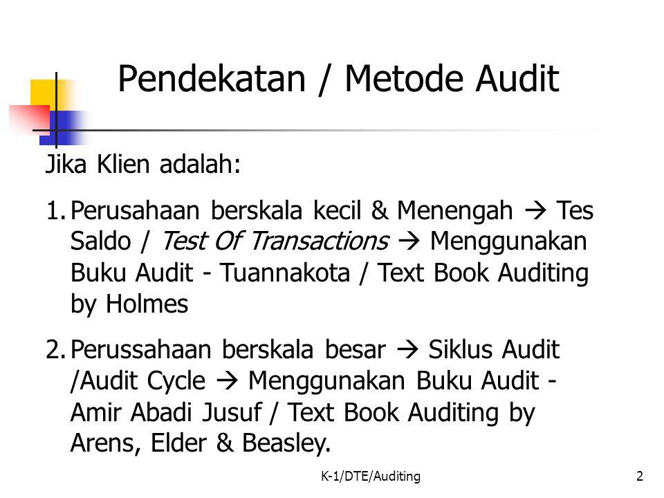 Pendekatan / Metode Audit
