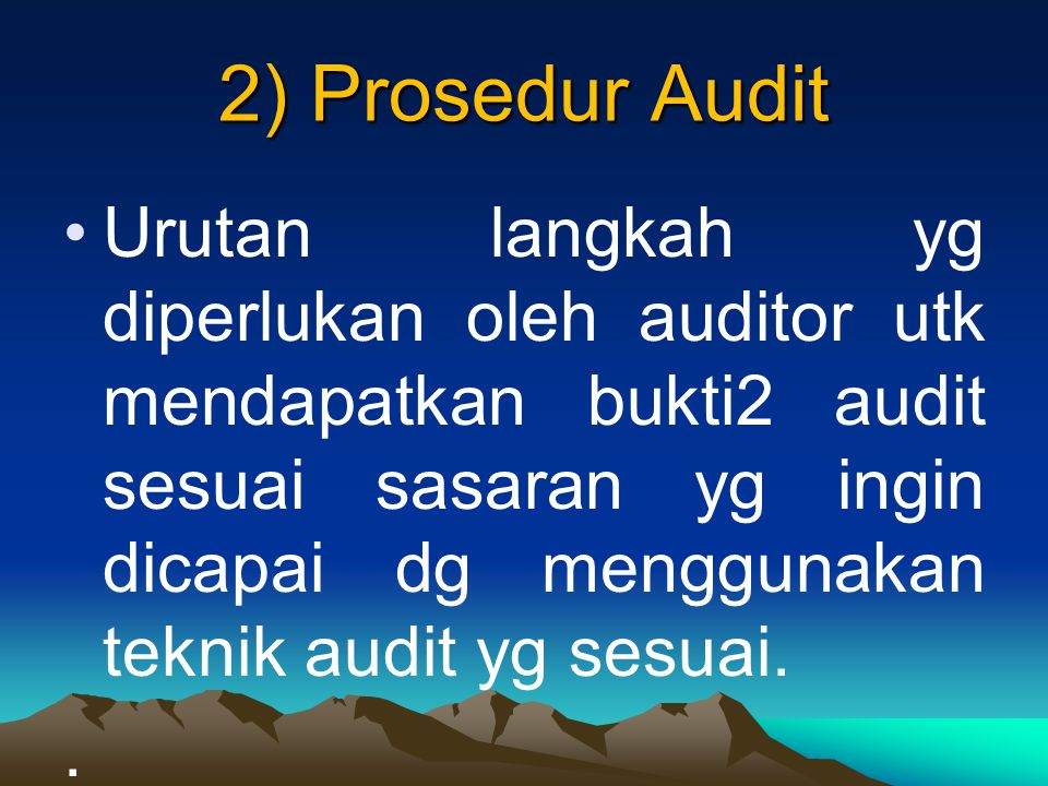 2) Prosedur Audit