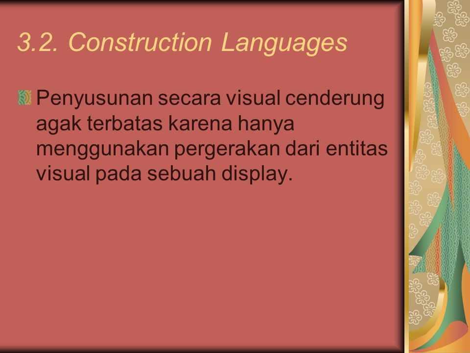3.2. Construction Languages