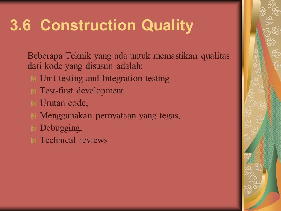3.6 Construction Quality Unit testing and Integration testing
