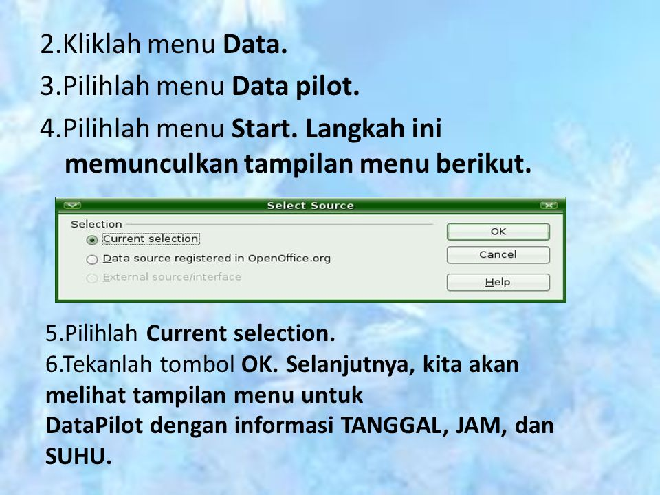 2. Kliklah menu Data. 3. Pilihlah menu Data pilot. 4