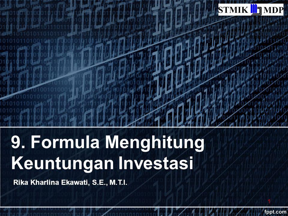 9. Formula Menghitung Keuntungan Investasi