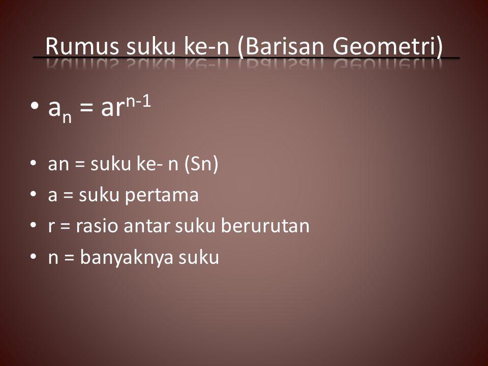 Rumus suku ke-n (Barisan Geometri)