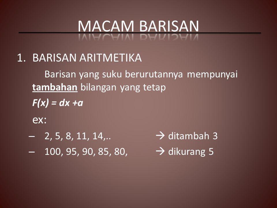 MACAM BARISAN BARISAN ARITMETIKA ex: