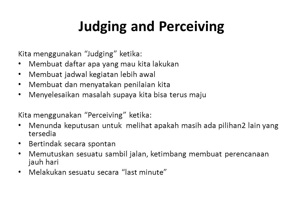 Judging and Perceiving