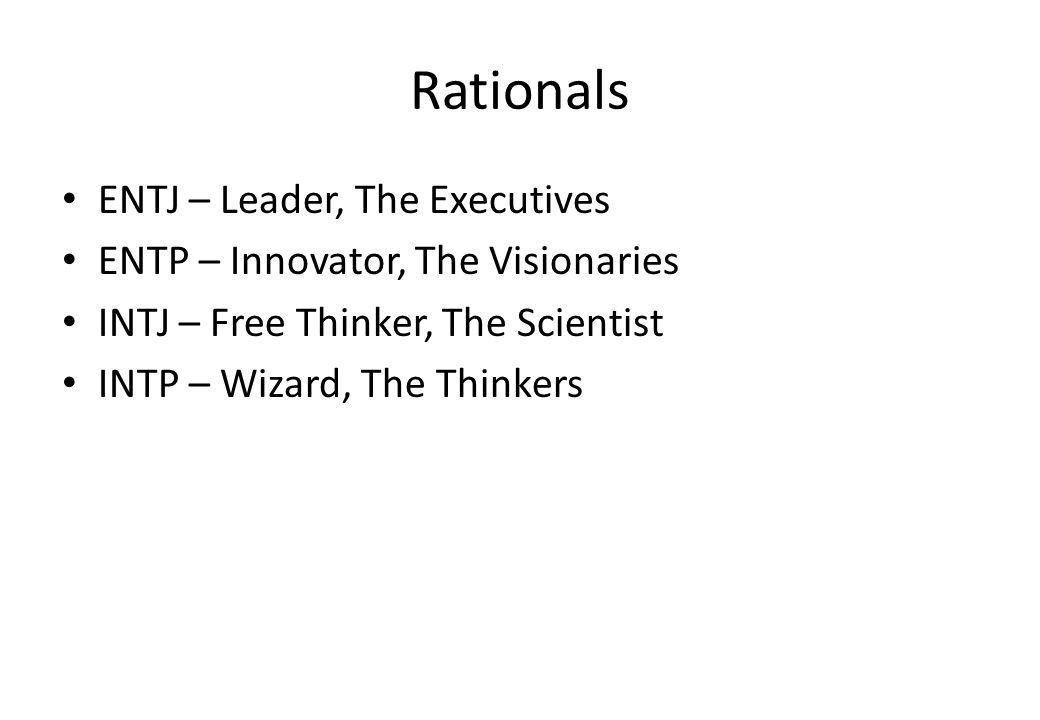 Rationals ENTJ – Leader, The Executives