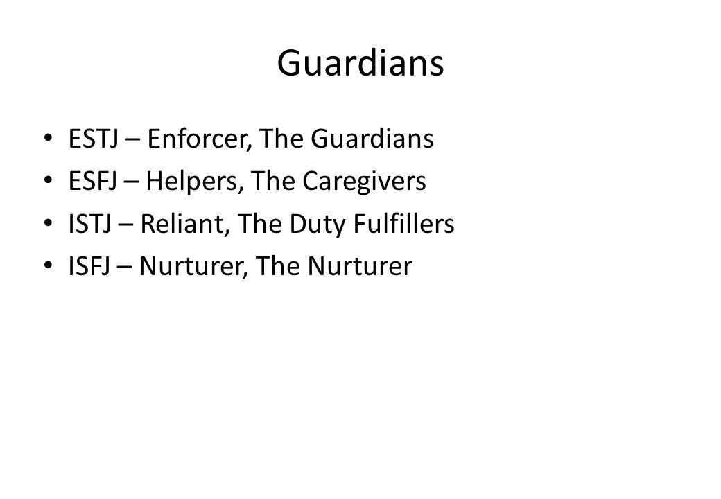 Guardians ESTJ – Enforcer, The Guardians