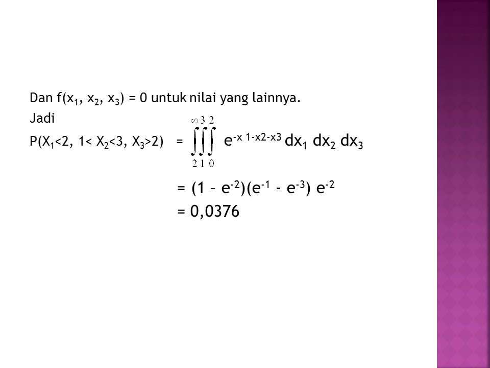 Dan f(x1, x2, x3) = 0 untuk nilai yang lainnya.