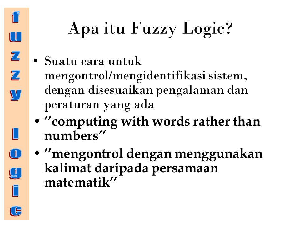 Apa itu Fuzzy Logic fuzzy logic