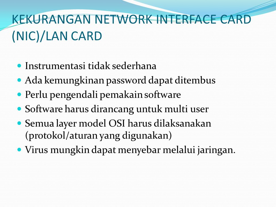 KEKURANGAN NETWORK INTERFACE CARD (NIC)/LAN CARD