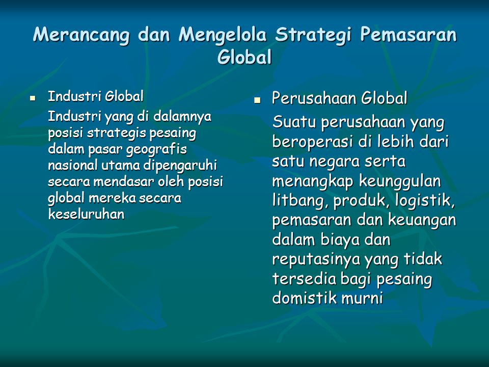Merancang dan Mengelola Strategi Pemasaran Global