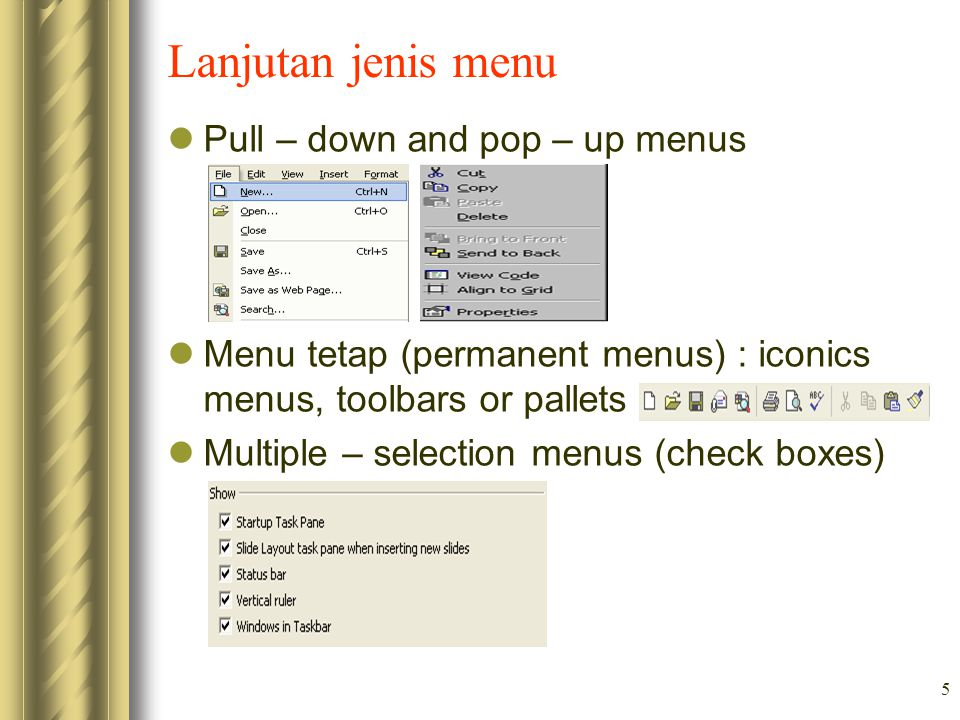 Lanjutan jenis menu Pull – down and pop – up menus