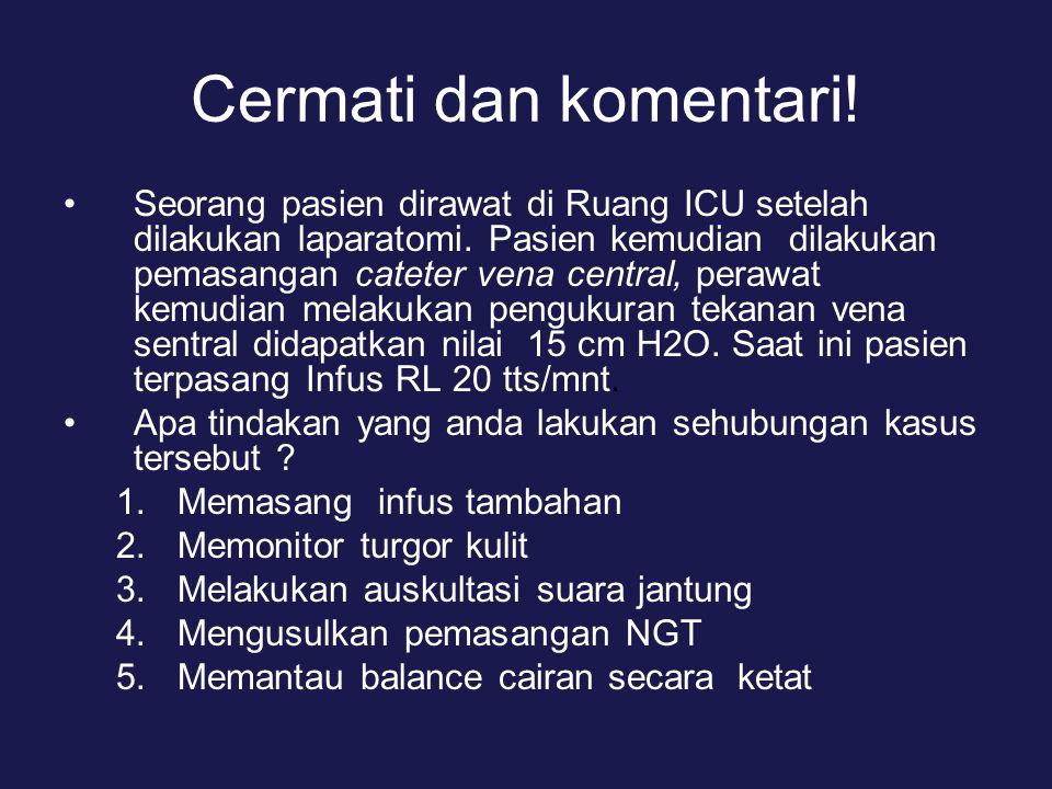 Cermati dan komentari!