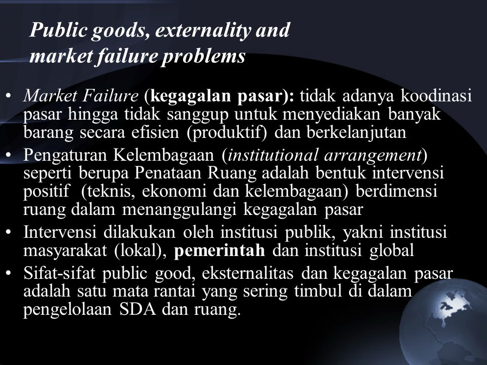 Public goods, externality and market failure problems
