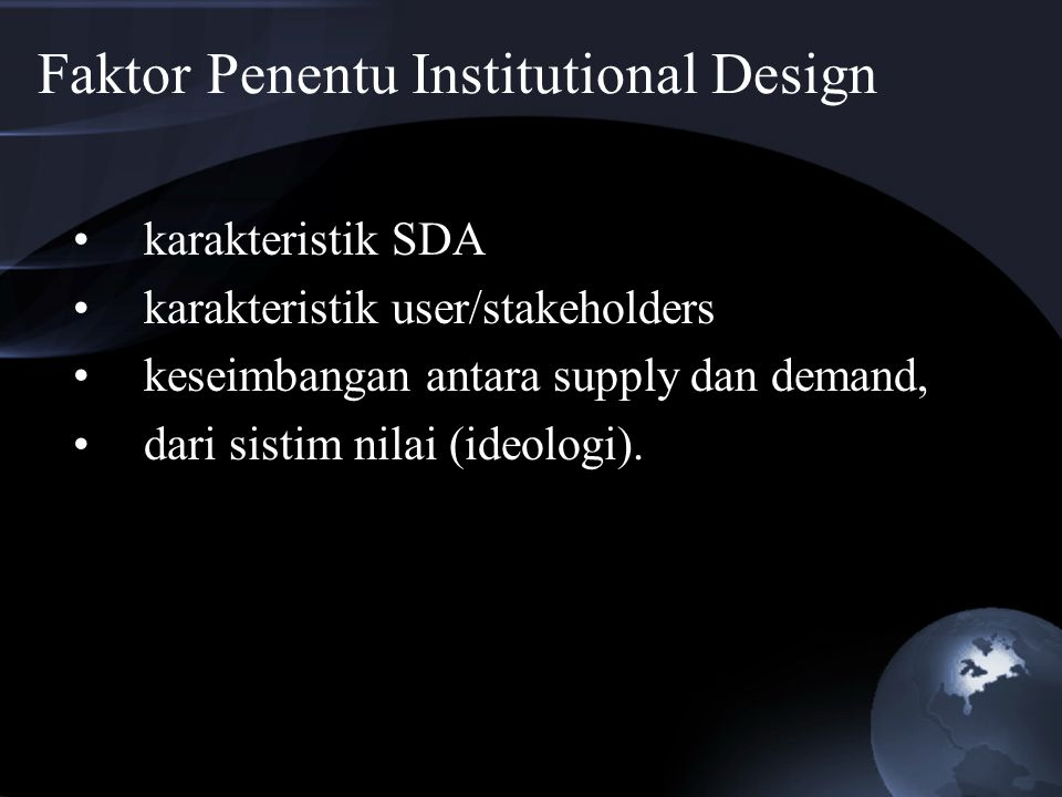 Faktor Penentu Institutional Design