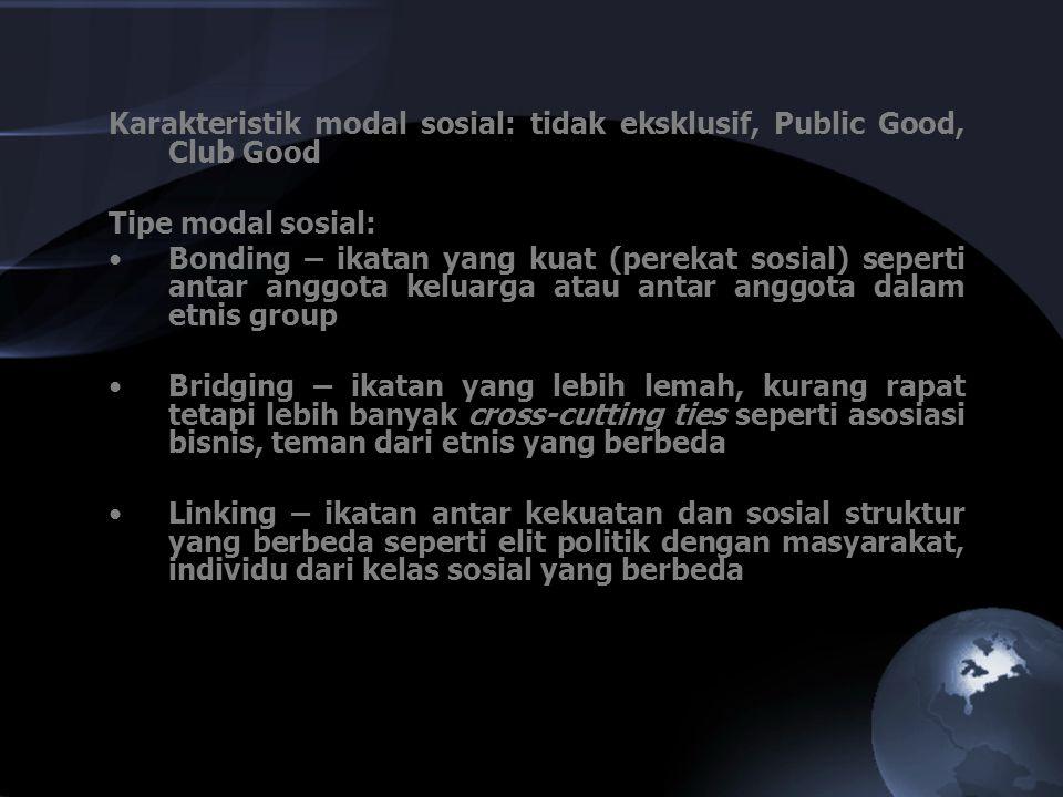 Karakteristik modal sosial: tidak eksklusif, Public Good, Club Good