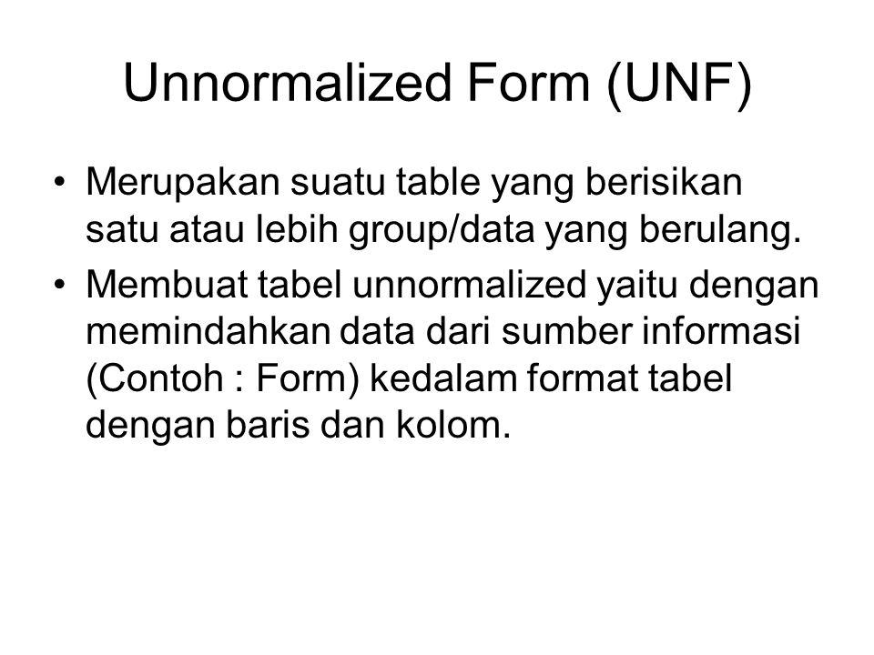 Unnormalized Form (UNF)