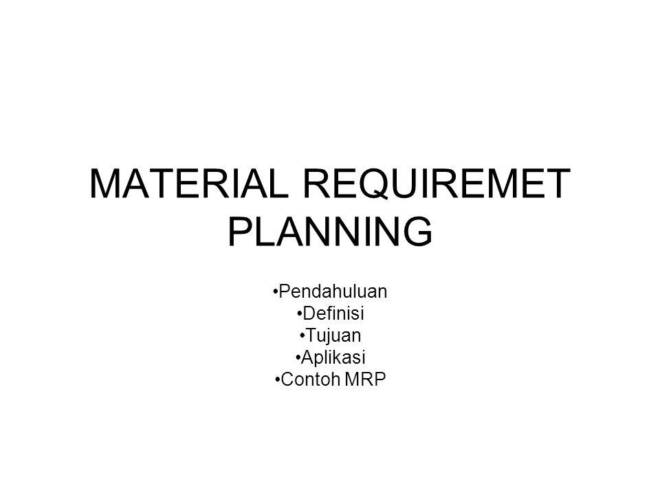 MATERIAL REQUIREMET PLANNING
