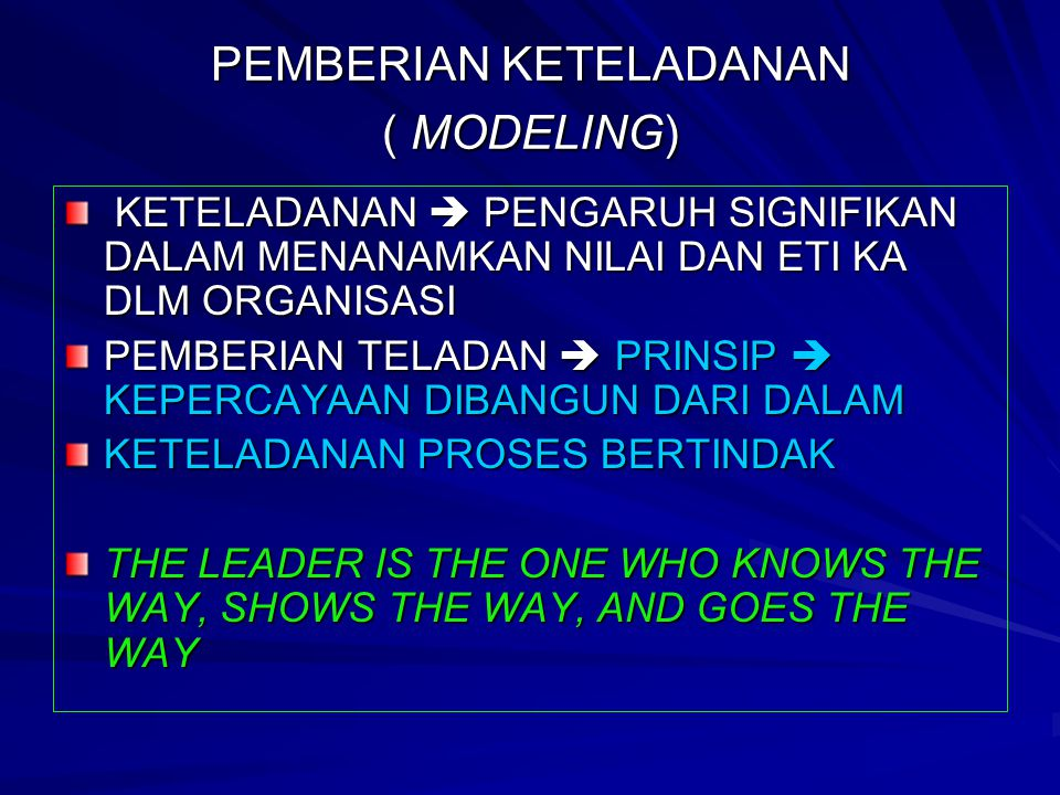 PEMBERIAN KETELADANAN ( MODELING)