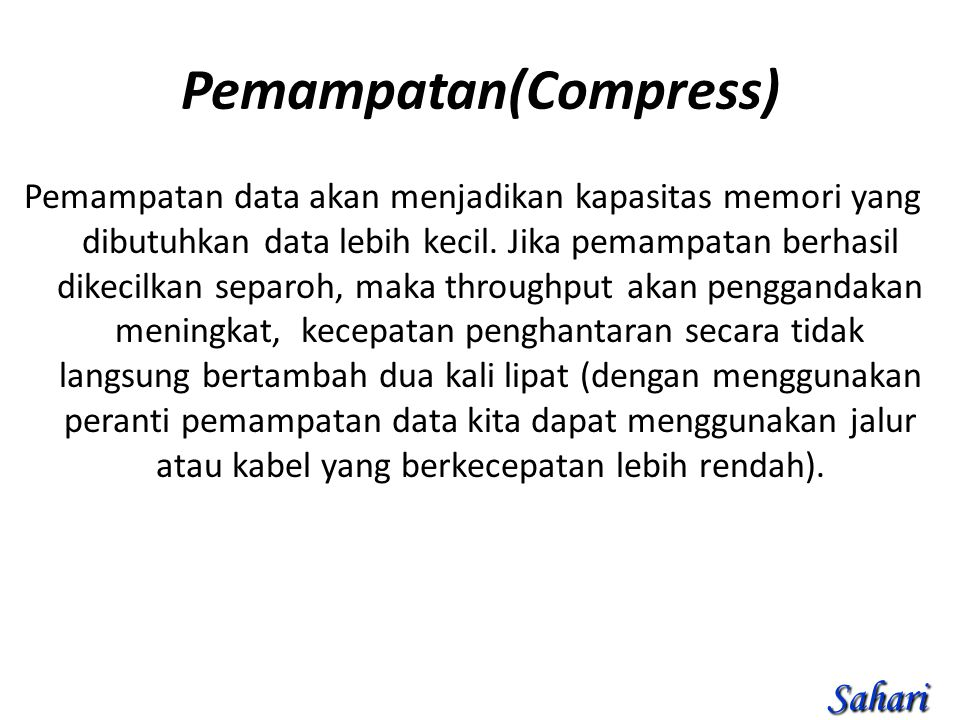 Pemampatan(Compress)