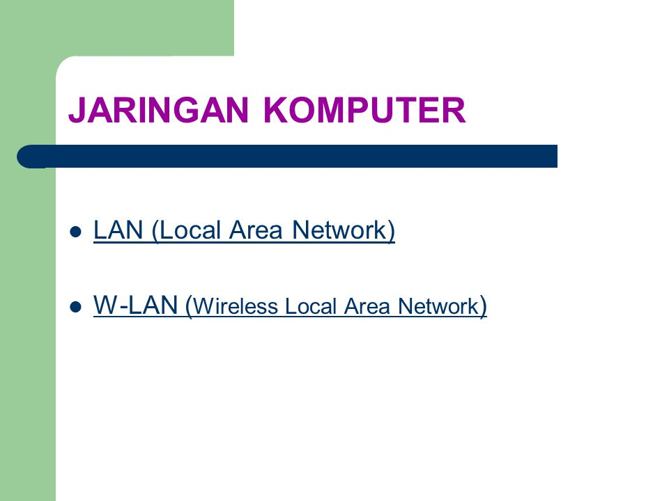 JARINGAN KOMPUTER LAN (Local Area Network)