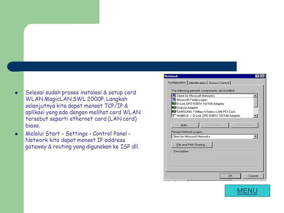 Selesai sudah proses instalasi & setup card WLAN MagicLAN SWL 2000P