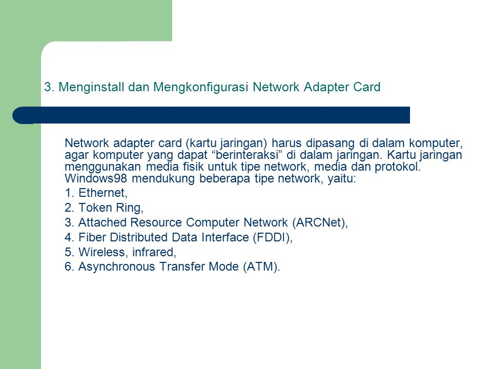 3. Menginstall dan Mengkonfigurasi Network Adapter Card