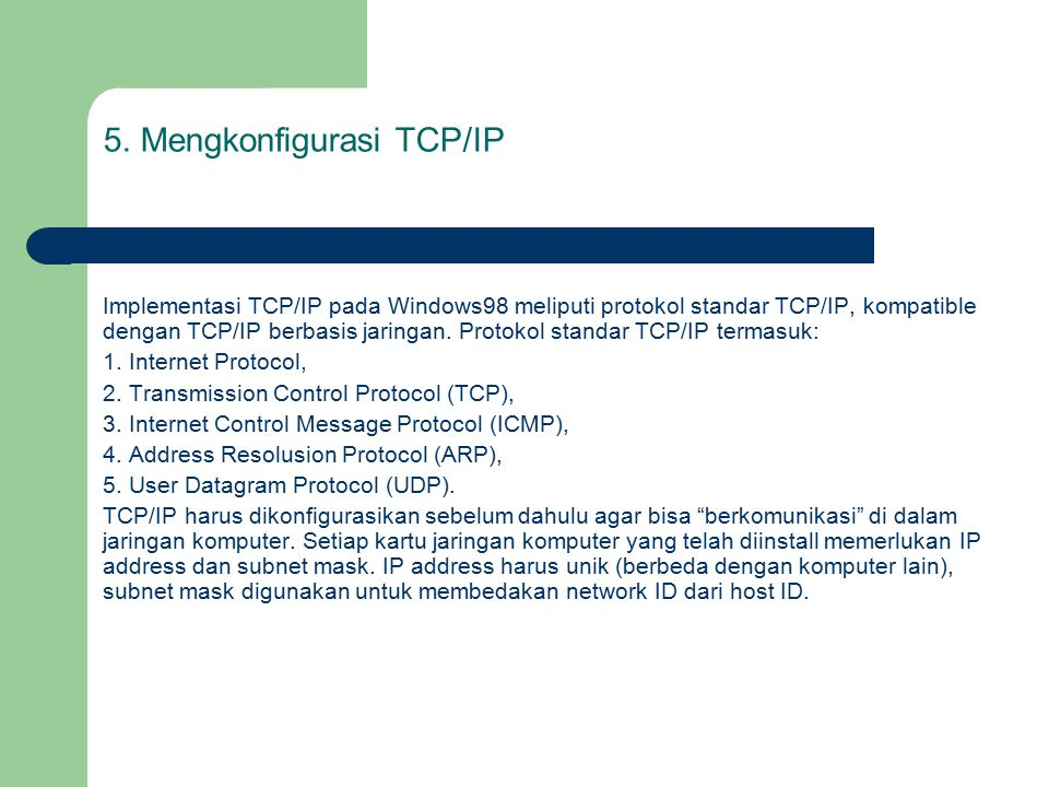 5. Mengkonfigurasi TCP/IP