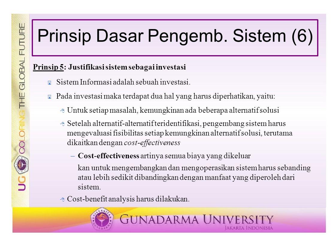 Prinsip Dasar Pengemb. Sistem (6)