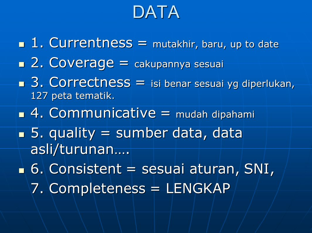 DATA 1. Currentness = mutakhir, baru, up to date