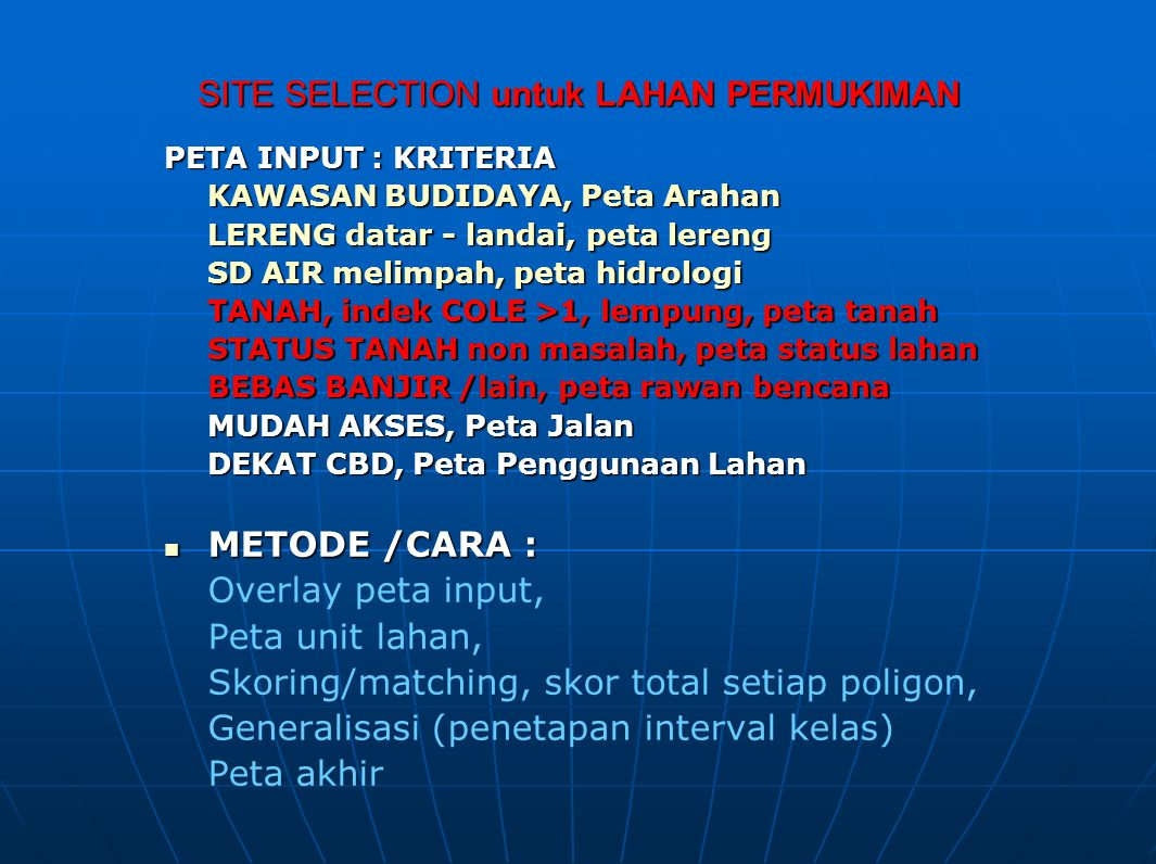 SITE SELECTION untuk LAHAN PERMUKIMAN