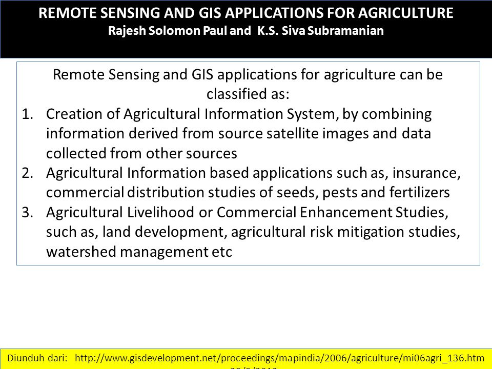 REMOTE SENSING AND GIS APPLICATIONS FOR AGRICULTURE