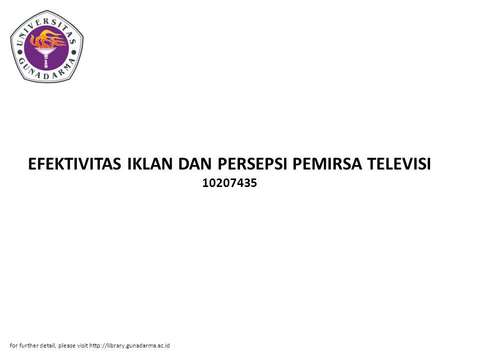EFEKTIVITAS IKLAN DAN PERSEPSI PEMIRSA TELEVISI 10207435