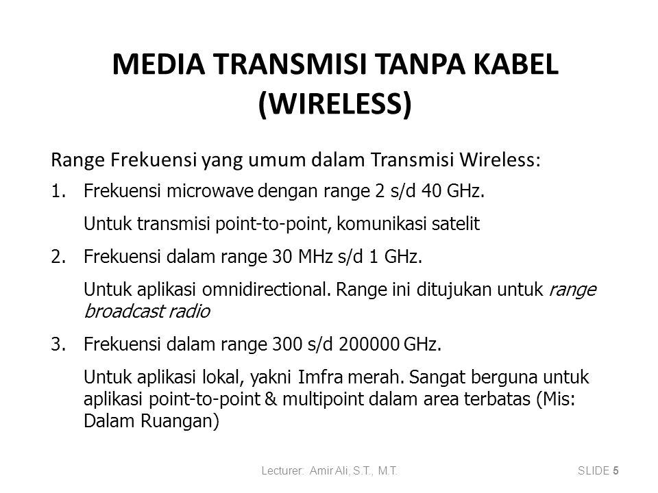 MEDIA TRANSMISI TANPA KABEL (WIRELESS)