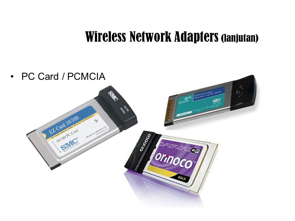 Wireless Network Adapters (lanjutan)