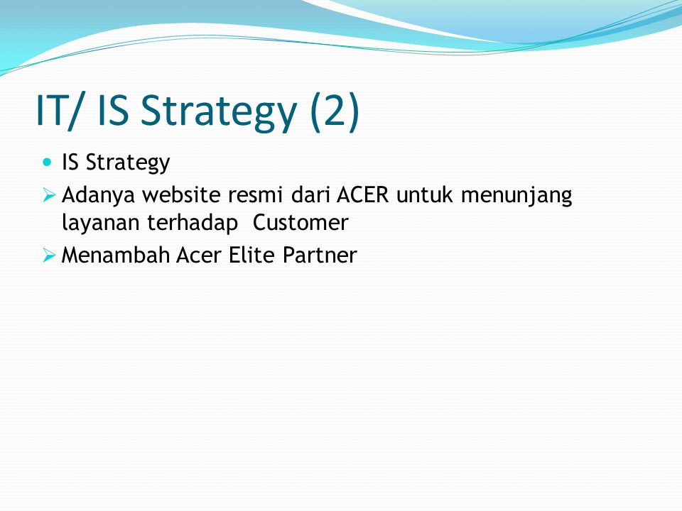 IT/ IS Strategy (2) IS Strategy