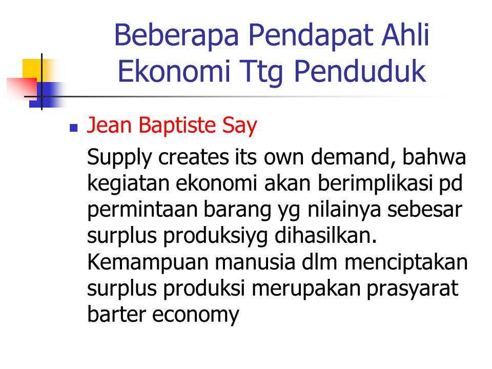 Beberapa Pendapat Ahli Ekonomi Ttg Penduduk