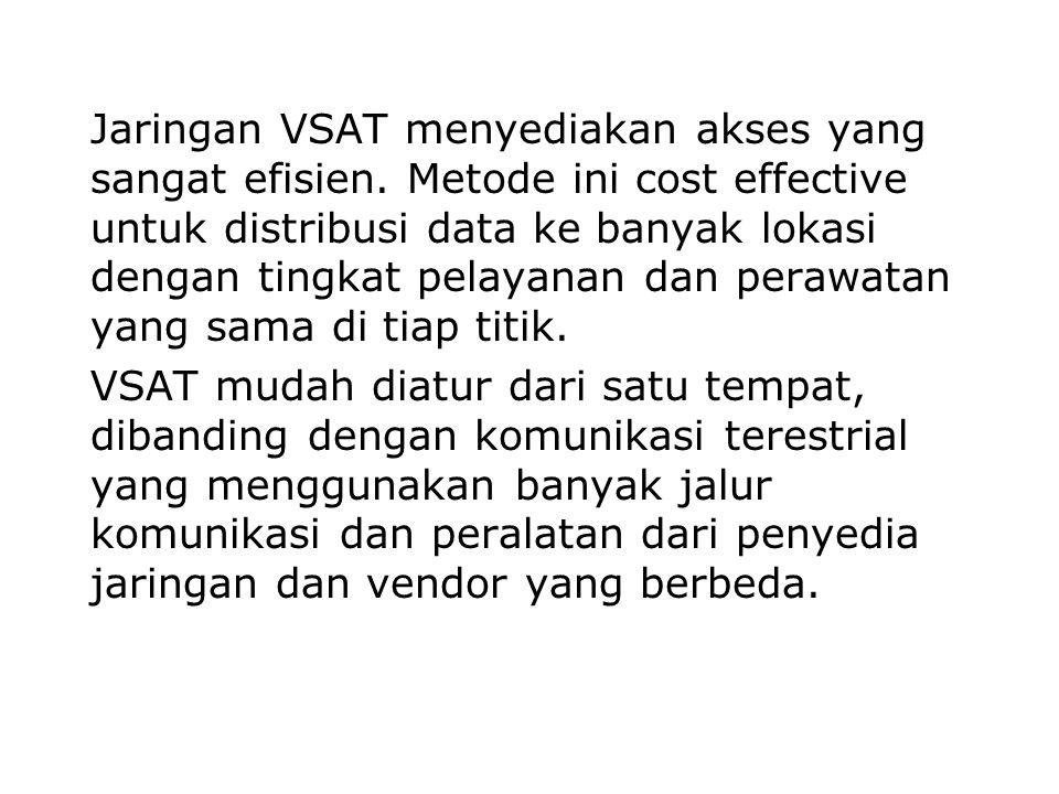 Jaringan VSAT menyediakan akses yang sangat efisien
