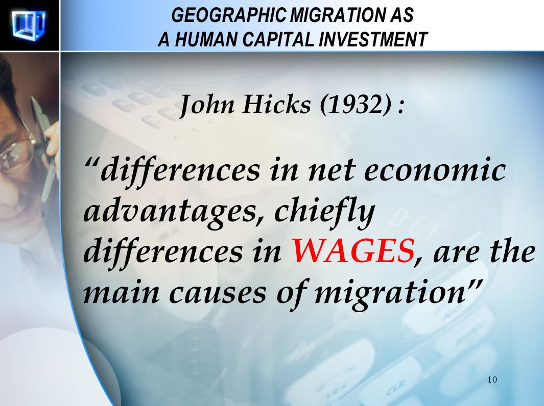 GEOGRAPHIC MIGRATION AS A HUMAN CAPITAL INVESTMENT