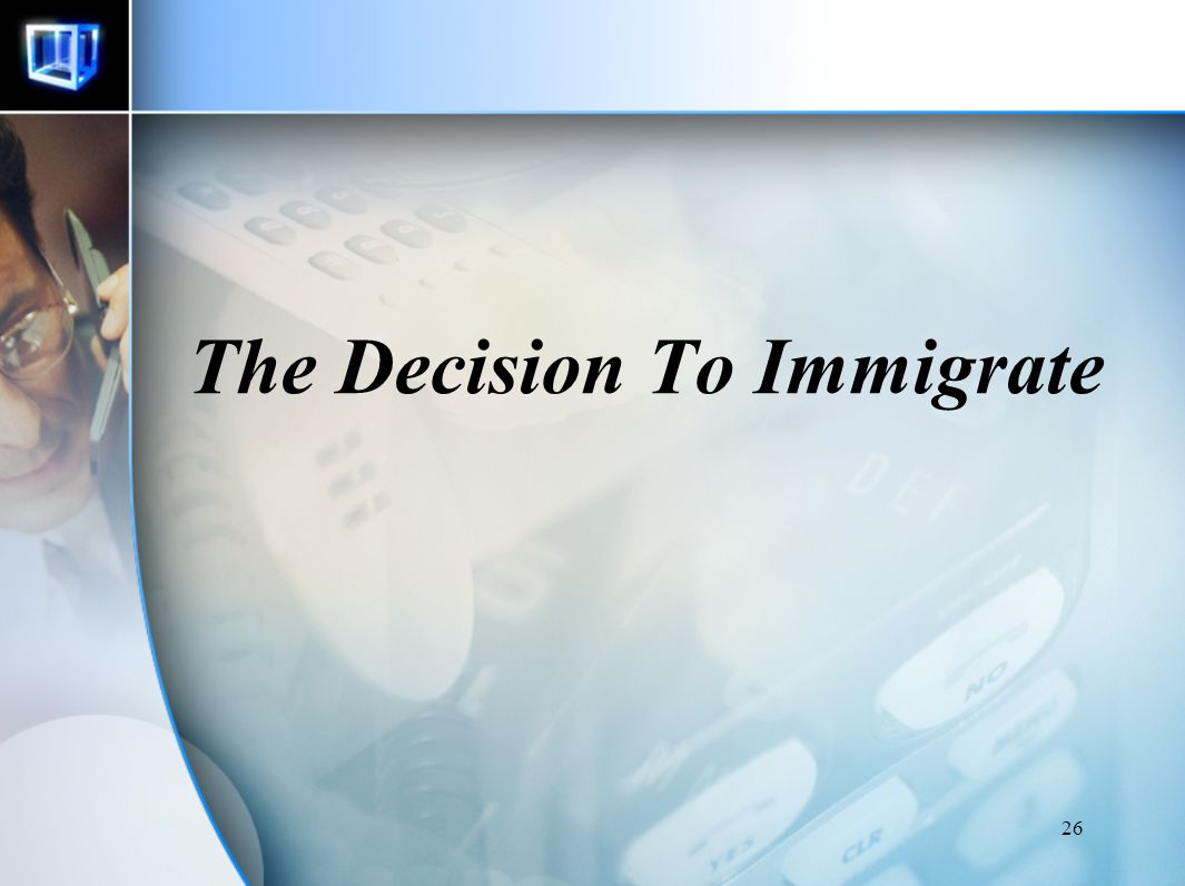 The Decision To Immigrate