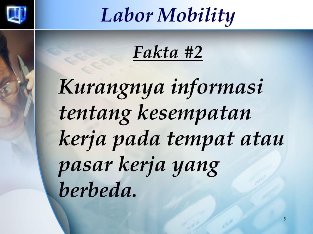 Labor Mobility Fakta #2.