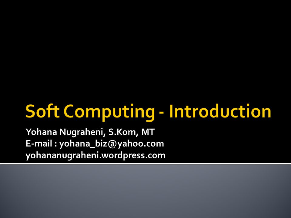 Soft Computing - Introduction