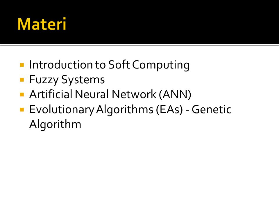 Materi Introduction to Soft Computing Fuzzy Systems