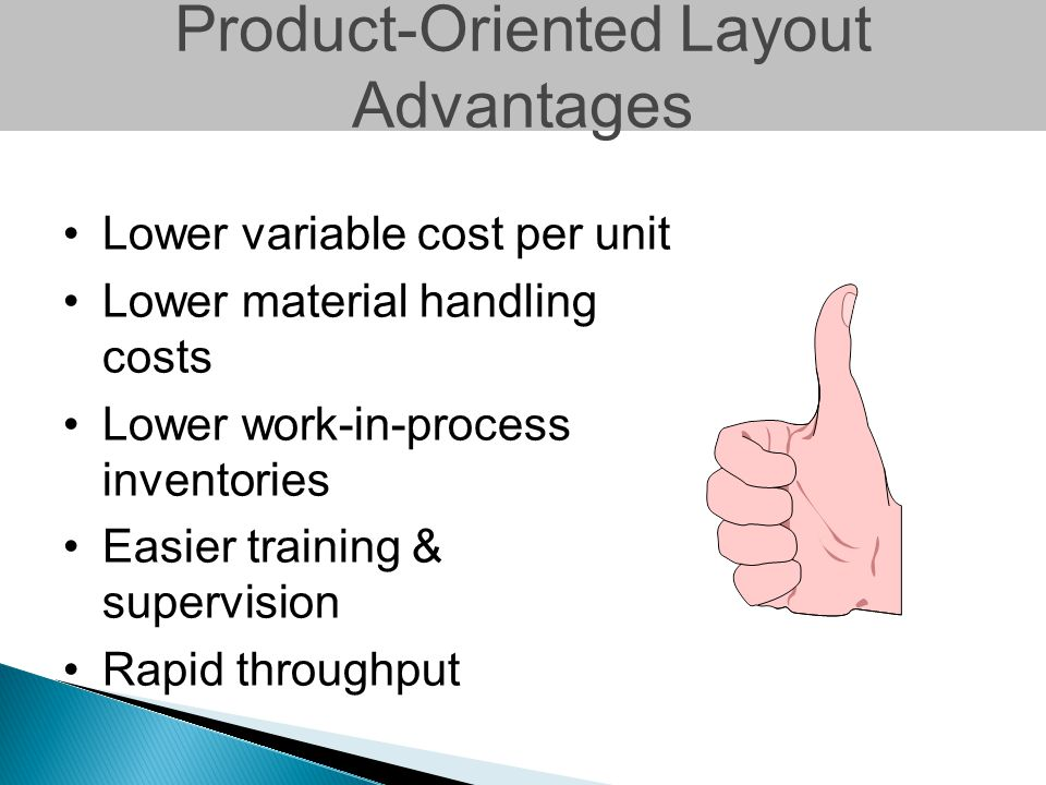 Product-Oriented Layout Advantages